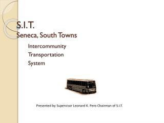 S.I.T. Seneca, South Towns