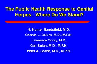 The Public Health Response to Genital Herpes:  Where Do We Stand?