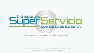 """""""Para nuestra empresa el servicio es primero"""""""