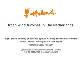 Urban wind turbines in The Netherlands