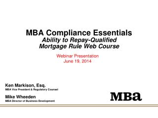 MBA Compliance Essentials Ability to Repay-Qualified  Mortgage Rule Web Course