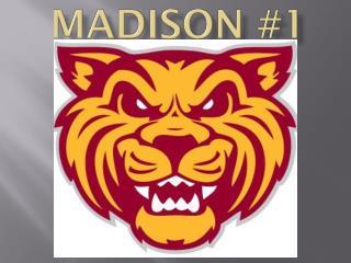 MADISON #1