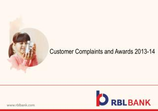 Customer Complaints and  Awards 2013-14