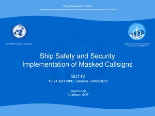 Ship Safety and Security  Implementation of Masked Callsigns