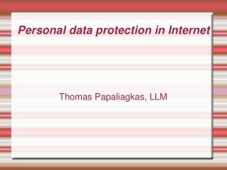 Personal data protection in Internet