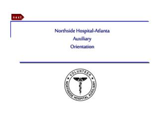 Northside Hospital-Atlanta Auxiliary Orientation