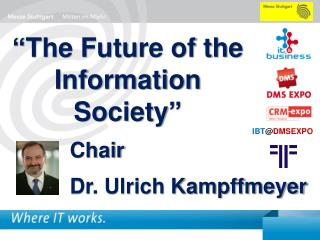 """""""The Future of the Information Society"""""""