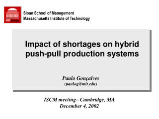 Impact of shortages on hybrid push-pull production systems