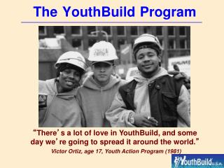 The YouthBuild Program