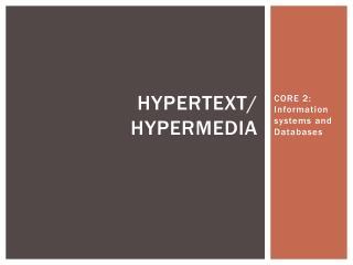 Hypertext/ hypermedia