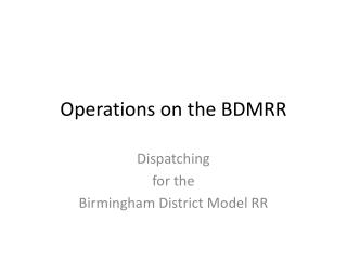 Operations on the BDMRR
