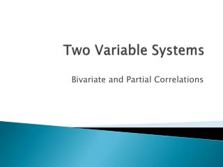 Two Variable Systems