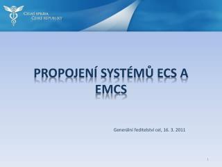 Propojení systémů ECS a EMCS
