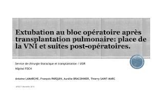 Service de chirurgie thoracique et transplantation / USIR Hôpital FOCH