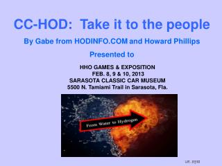 CC-HOD:  Take it to the people By Gabe from HODINFO.COM and Howard Phillips Presented to