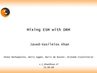 Mixing ESM with DRM