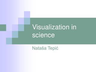Visualization in science