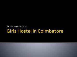 Girls hostel in coimbatore