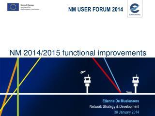 NM USER FORUM 2014