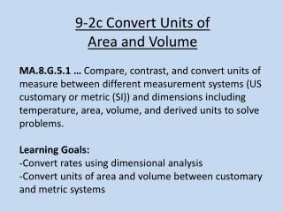 9-2c Convert Units of  Area and Volume