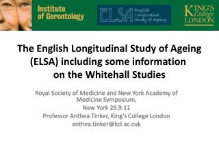 The English Longitudinal Study of Ageing (ELSA) including some information