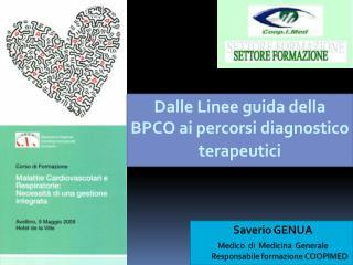 Dalle Linee guida della BPCO ai percorsi diagnostico  terapeutici
