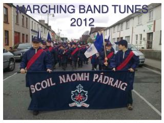 MARCHING BAND TUNES  2012