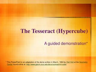 The Tesseract (Hypercube)