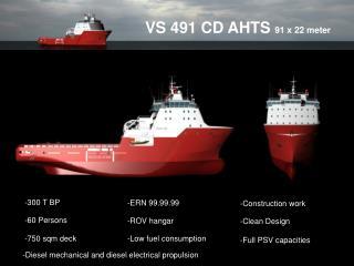 VS 491 CD AHTS  91 x 22 meter