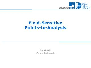 Field-Sensitive Points-to-Analysis