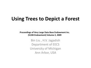 Using Trees to Depict a Forest