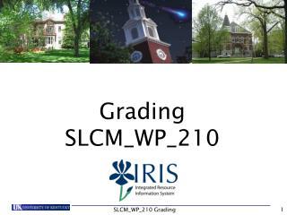 Grading SLCM_WP_210