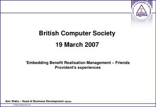British Computer Society 19 March 2007
