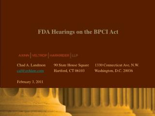 FDA Hearings on the BPCI Act