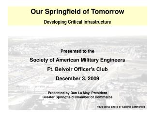 Our Springfield of Tomorrow Developing Critical Infrastructure