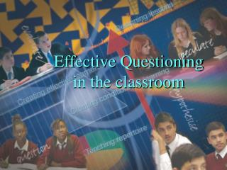 Effective Questioning  in the classroom