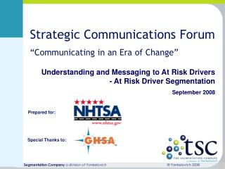 Understanding and Messaging to At Risk Drivers - At Risk Driver Segmentation     September 2008