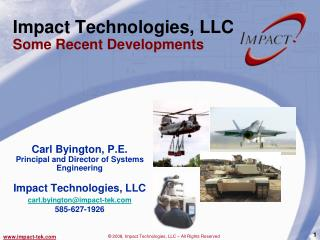 Impact Technologies, LLC  Some Recent Developments