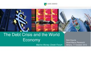 The Debt Crisis and the World Economy