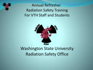 The University Policy for the Use of Radiation is: