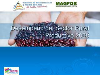 Desempeño del Sector Rural Productivo 2008