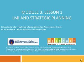 Module 3: Lesson 1 LMI and Strategic Planning