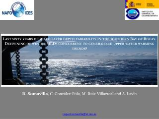 Last  sixty years  of mixed layer  depth variability  in the  southern Bay  of  Biscay .