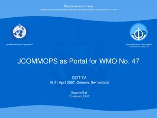 JCOMMOPS as Portal for WMO No. 47