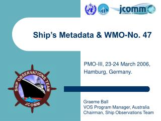 Ship's Metadata & WMO-No. 47