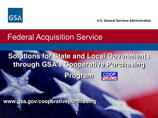 Solutions for State and Local Govenments through GSA s Cooperative Purchasing Program