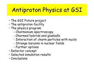 Antiproton Physics at GSI
