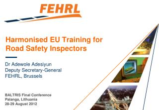 Harmonised EU Training for Road Safety Inspectors