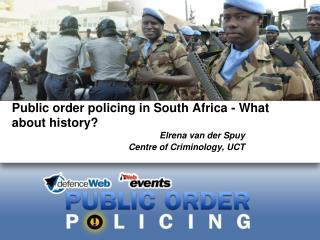Public order policing in South Africa - What about history?
