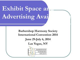 Exhibit Space and Advertising Availabilities